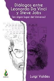 Dialogos Entre Leonardo Da Vinci Y Steve Jobs Ebook Descargar