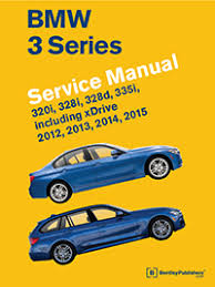 bmw 3 series f30 f31 f34 2012 2015 repair information bmw 3 series f30 f31 f34 service manual 2012 2013 2014 2015