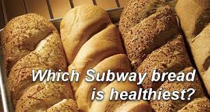 Subway Menu Calories Chart Which Subway Bread Is Healthiest