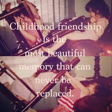Childhood Friends Quotes Beauteous Childhood Friends Quote Quote Number 48 Picture Quotes