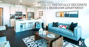 How Much Is A One Bedroom Apartment Z 7 Tips To Tastefully Decorate Your 1  Bedroom
