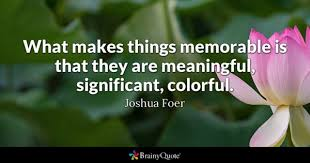 Memorable Quotes 3 Wonderful Memorable Quotes BrainyQuote
