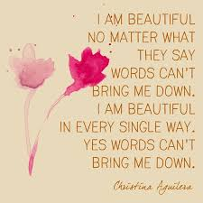 You Are Beautiful No Matter What They Say Quotes Best of Famous Quotes Beautiful Christina Aguilera Powerful Lyrics
