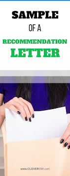 How To Ask For A Letter Of Recommendation For College Via Email Sample Of A Recommendation Letter Cleverism