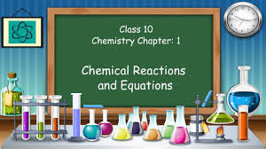 class 10 chemistry chemical reactions and equations in hindi