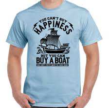 Yacht T Shirt Designs Buy A Boat Mens Funny Sailing T Shirt Yacht Barge Narrow Ship Navy Dingy For Youth Middle Age The Old Tee Shirt Humorous Tee Shirts Design And Order T