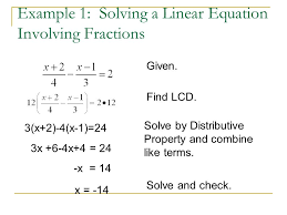 example 1 solving a linear equation involving fractions