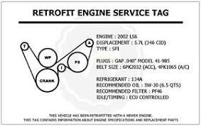 2002 ls6 5 7l corvette retrofit engine service tag belt routing image is loading 2002 ls6 5 7l corvette retrofit engine service