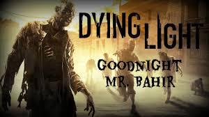 Dying Light 18th Floor Goodnight Mr Bahir Dying Light Wiki Guide Ign