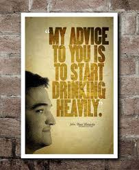 Animal House Quotes Gorgeous Animal House BLUTO Start Drinking Heavily Quote Etsy