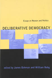 deliberative democracy essays on reason and politics james  deliberative democracy essays on reason and politics james bohman william rehg 9780262522410 com books