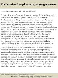 ... 16. Fields related to pharmacy manager career: The above resumes ...