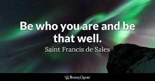 St Francis Quotes Inspiration Top 48 Saint Francis De Sales Quotes BrainyQuote