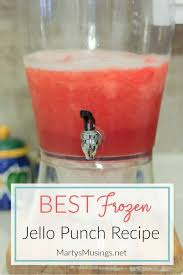 Lots of make ahead ideas fand dollar store decorating ideas! Frozen Jello Punch Recipe Make Ahead And Freeze