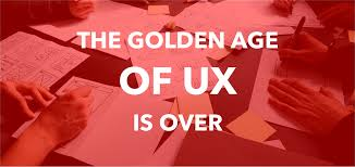 Ui Ux Design Course Berlin The Golden Age Of Ux Is Over Ux Planet