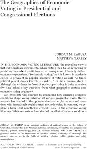 The Geographies of Economic Voting in Presidential and Congressional  Elections - Ragusa - 2016 - Political Science Quarterly - Wiley Online  Library