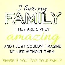 Family Love Quotes Cool I Love My Family Quotes Excellent Family And Love Quotes Plus I Love
