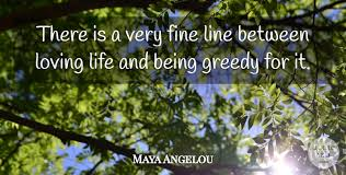 Loving Life Quotes Impressive 48 Maya Angelou Quotes On Love Life Courage And Women