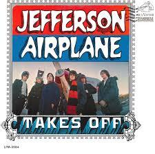 Jefferson Airplane - <b>Jefferson Airplane Takes</b> Off | Discogs