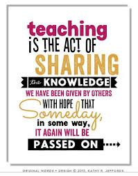 Education Quotes For Teachers Cool Teacher Gift Idea Print Teaching Is The Act Of Sharing Education