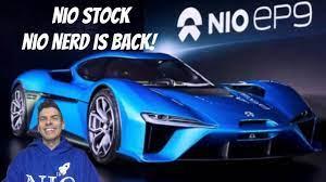 NIO stock; NIO nerd is back! - YouTube