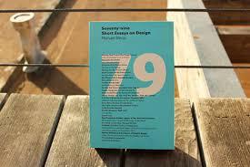 grain editrecently received seventy nine short essays on design
