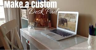 diy make a custom desk pad it s simple and easy