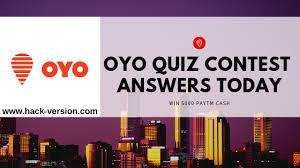 Oyo Q Quiz Contest Answers Today Hack Version Com