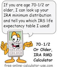 Mandatory Ira Distribution Chart Ira Current Rmd Calculator For Ira Owners Age 70 1 2 And Older
