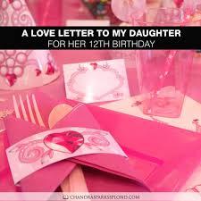 birthday love letters a love letter to my daughter for her 12th birthday