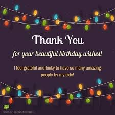 Beautiful Thank You Quotes For Birthday Wishes Best of Birthday Thank You Sentiments Pinterest Amazing People Grateful