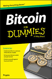 Bitcoin cash is money built for you, not banks. Bitcoin For Dummies For Dummies Business Personal Finance Prypto 9781119076131 Amazon Com Books
