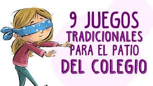 Hoy les vamos a enseñar a jugar un juego paso a paso: 9 Juegos Tradicionales Infantiles Para El Patio Del Colegio