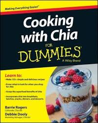 <b>Cooking with</b> Chia For Dummies : Barrie Rogers : 9781118867068