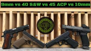9mm Vs 40 S W Vs 45 Acp Vs 10mm Vs Pine Boards