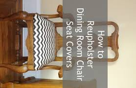 how to reuphoster dining room chair seat covers