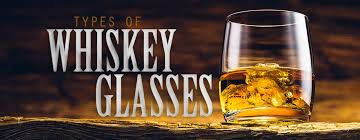 types of whiskey glasses