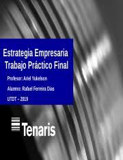 Estrategia Empresaria - Yukelson - Final.pptx - Estrategia Empresaria  Trabajo Pr\u00e1ctico Final Profesor Ariel Yukelson Alumno Rafael Ferreira  Dias UTDT | Course Hero