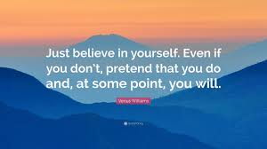 believe in yourself venus williams quote