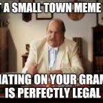 small town x lawyer Meme Generator - Imgflip via Relatably.com