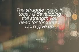 Why So Much Struggle In Life Life Quotes