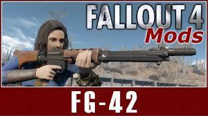 Fallout 4 Mods - FG-42 - YouTube