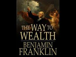 the way to wealth by benjamin franklin full audiobook essays  the way to wealth by benjamin franklin full audiobook essays short works