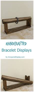 Handcrafted bracelet display with a removable display bar. Made of solid  wood and available in
