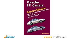 porsche 911 carrera type 996 service manual 1999 2000 2001 porsche 911 carrera type 996 service manual 1999 2000 2001 2002 2003 2004 2005 bentley publishers 8601406018334 amazon com books