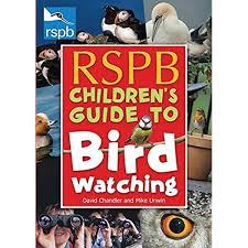 RSPB Children's Guide to Birdwatching (Rspb): Amazon.co.uk: David Chandler, Mike Unwin: 9780713687958: Books