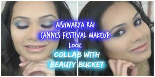 aishwarya cannes makeup tutorial collab beauty bucket blue smokey eyes neutral lips defining glamour