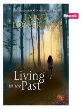 living in the past by jane lovering