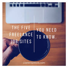 the five lance writing job sites you need to know live  the five lance writing job sites you need to know live write work
