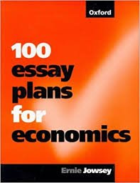 essay plans for economics amazon co uk ernie jowsey  100 essay plans for economics amazon co uk ernie jowsey 9780198775928 books